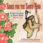 Shoes for the Santo Nino/Zapatitos para el Santo Nino: A Bilingual Tale Cover Image