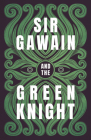 Sir Gawain and the Green Knight: The Original and Translated Version Cover Image