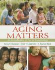 Aging Matters: An Introduction to Social Gerontology Cover Image