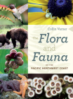 The Flora and Fauna of the Pacific Northwest Coast Cover Image