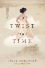 A Twist in Time (Kendra Donovan Mysteries #2) Cover Image