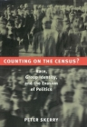 Counting on the Census?: Race, Group Identity, and the Evasion of Politics Cover Image