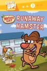 Nature Cat: Runaway Hamster (Level Up! Readers): A Beginning Reader Science & Animal Book for Kids Ages 5 to 7 Cover Image