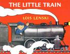 The Little Train (Lois Lenski Books) Cover Image