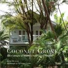 The Tropical Cottage: At Home in Coconut Grove Cover Image