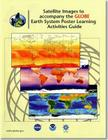 Satellite Images to Accpompany the GLOBE Earth System Poster Learning Activities Guide Cover Image