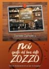NOI, quelli del Bar dello Zozzo: Storie fantastiche di un bar di borgata Cover Image