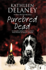 Purebred Dead: A Cozy Dog Mystery (Mary McGill Canine Mystery #1) Cover Image