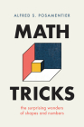 Math Tricks: The Surprising Wonders of Shapes and Numbers Cover Image