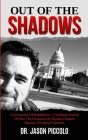 Out of the Shadows: A Government Whistleblower's Firsthand Account of How the Protection of Migrant Children Became a Political Firestorm Cover Image