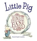 Little Pig Joins the Band Cover Image