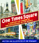 One Times Square: A Century of Change at the Crossroads of the World Cover Image