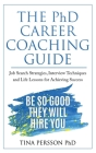 The PhD Career Coaching Guide Cover Image