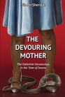 The Devouring Mother: The Collective Unconscious in the Time of Corona Cover Image