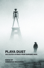 Playa Dust: Collected Stories from Burning Man Cover Image