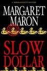 Slow Dollar Cover Image