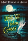 Wait Till Helen Comes: A Ghost Story Cover Image