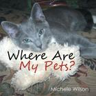 Where Are My Pets? Cover Image