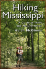 Hiking Mississippi: A Guide to Trails and Natural Areas Cover Image
