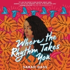 Where the Rhythm Takes You Cover Image