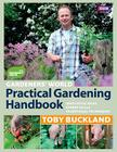 Gardeners' World Practical Gardening Handbook: Traditional Techniques, Expert Skills, Innovative Ideas Cover Image