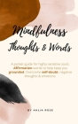 Mindfulness: A Pocket Guide For Highly Sensitive Souls. Affirmation Words To Help keep You Grounded. Overcome Self-Doubt, Negative Cover Image
