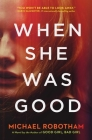 When She Was Good Cover Image