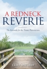 A Redneck Reverie: The Rationale for the Trump Phenomenon Cover Image