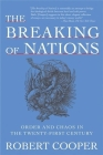 The Breaking of Nations: Order and Chaos in the Twenty-First Century Cover Image