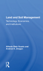 Land and Soil Management: Technology, Economics, and Institutions Cover Image