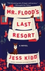 Mr. Flood's Last Resort: A Novel Cover Image
