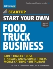 Start Your Own Food Truck Business: Cart - Trailer - Kiosk - Standard and Gourmet Trucks - Mobile Catering - Bustaurant (Startup) Cover Image