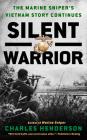 Silent Warrior: The Marine Sniper's Vietnam Story Continues Cover Image