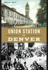 Union Station in Denver Cover Image