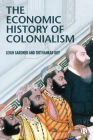 The Economic History of Colonialism Cover Image