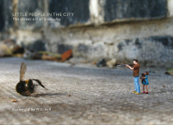 Little People in the City: The Street Art of Slinkachu Cover Image