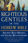 Righteous Gentiles in the Hebrew Bible: Ancient Role Models for Sacred Relationships Cover Image