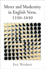 Meter and Modernity in English Verse, 1350-1650 Cover Image