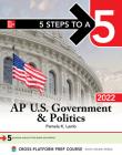 5 Steps to a 5: AP U.S. Government & Politics 2022 Cover Image