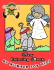 New Coloring Book BY NUMBER FOR KIDS: A Christian Storybook with Coloring Book for Kids and Their Adults - 25 Bible Coloring Pages for Christians Acti Cover Image