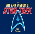 The Wit and Wisdom of Star Trek Cover Image