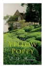 The Yellow Poppy: Historical Novel Cover Image