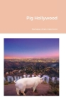 Pig Hollywood Cover Image