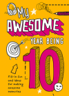 My Awesome Year Being 10 Cover Image