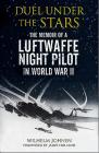 Duel Under the Stars: The Memoir of a Luftwaffe Night Pilot in World War II Cover Image