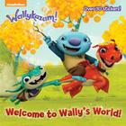 Welcome to Wally's World! (Wallykazam!) (Pictureback(R)) Cover Image