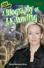 Game Changers: A Biography of J. K. Rowling (Time for Kids Nonfiction Readers) Cover Image
