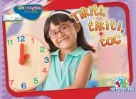 Tikiti, Tikiti, Toc: Hickory, Dickory, Dock (Happy Reading Happy Learning - Math) Cover Image