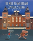 The Mice at Amsterdam Centraal Station Cover Image
