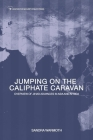 Jumping on the Caliphate Caravan: Overview of the Jihadi Bandwagon Effect Traversing Asia and Africa Cover Image